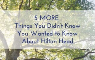 Hilton Head Fun Facts