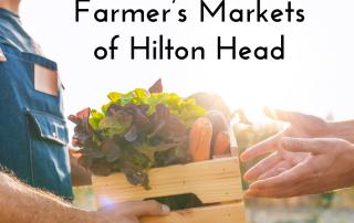 Farmer's Markets of Hilton Head